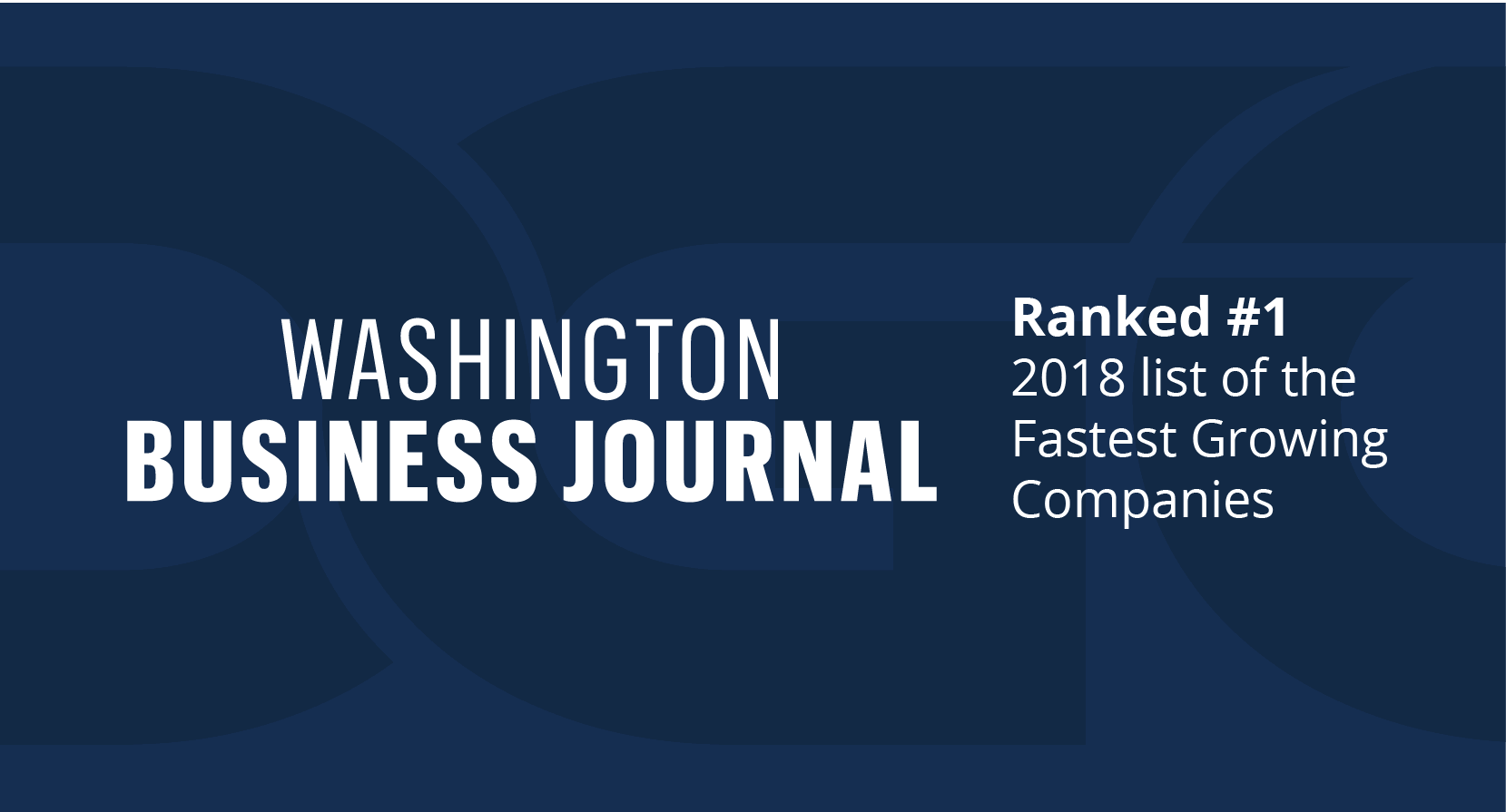 Fastest Growing Company of 2018 by Washington Business Journal award banner